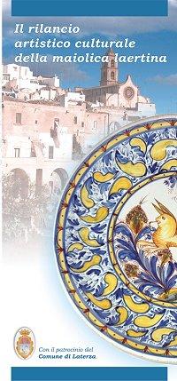 La prima facciata della brochure: Il rilancio artistico culturale della maiolica laertina
